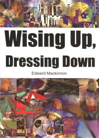 Wising Up, Dressing Down